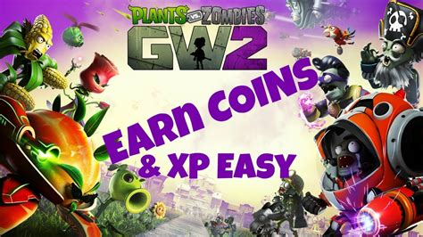 vs zombies garden warfare 2 earn coins and level fastest way to make money in plants vs zombies garden Plants
