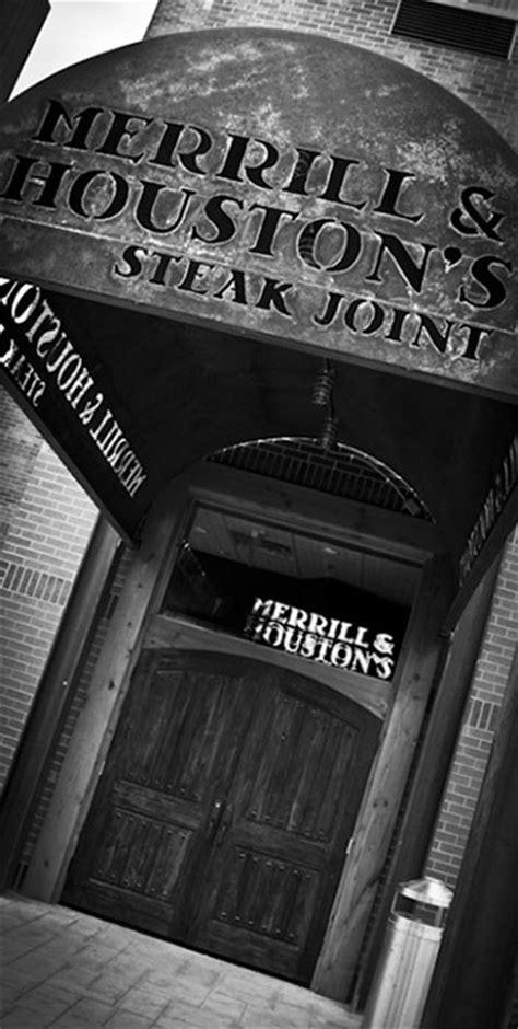 merrill houstons steak joint hendricks holding company