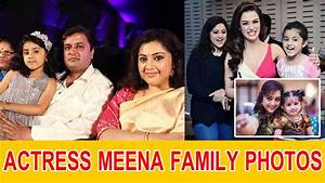 Actress Meena Family Photos - YouTube