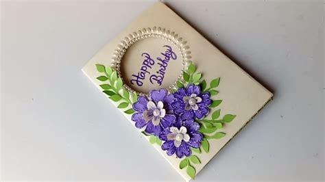 beautiful birthday card idea diy greeting cards