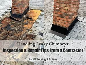 Leaky Chimneys  Inspection  U0026 Repair Tips From A Contractor
