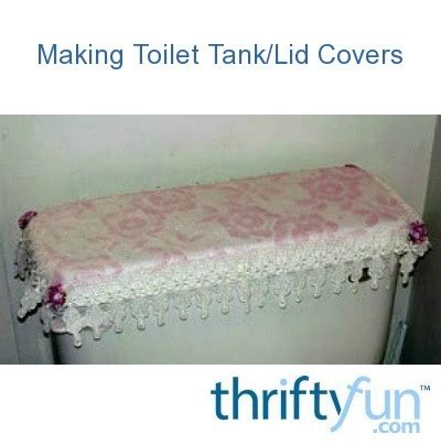 making toilet tanklid covers thriftyfun