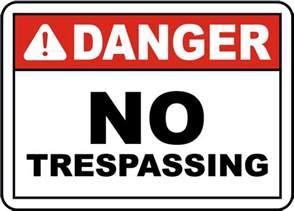 Danger No Trespassing Signs
