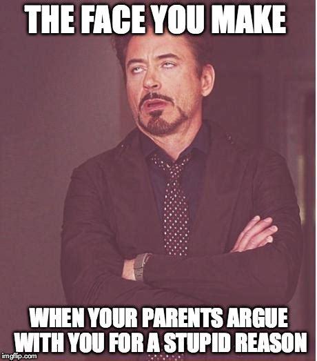 Argue Meme - face you make robert downey jr meme imgflip