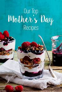 Our top Mother's Day recipes - Simply Delicious