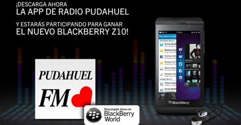ganador descarga la aplicaci 243 n y gana un blackberry pudahuel