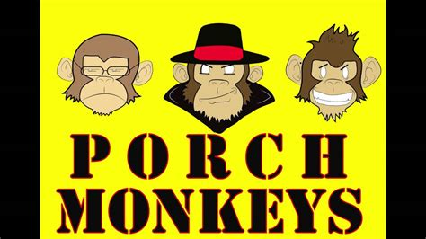 Porch Monkies porch monkey podcast preview