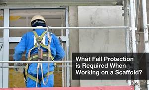 What Fall Protection is Required When Working on a ...