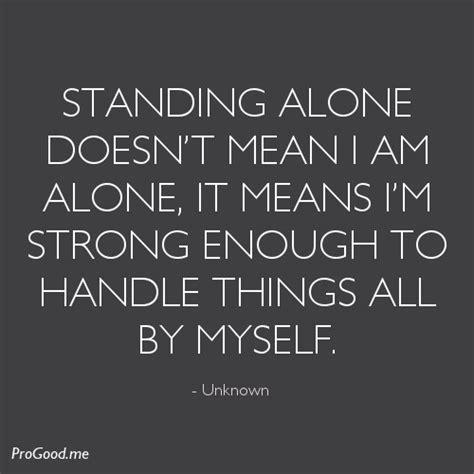 Standing Meaning by Being Alone Pictures Images