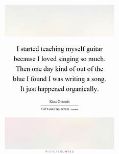 I started teach... Guitar Singing Quotes