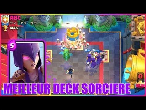 le meilleur deck sorciere de tous les temps clash royale