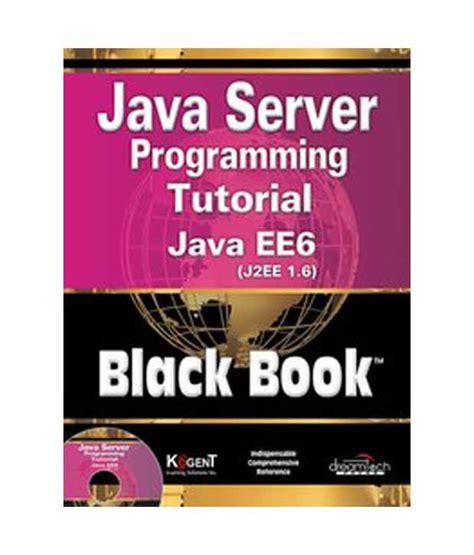 Java Server Programming Tutorial Java Ee6(j2ee 16) Black