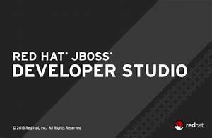 JBoss Tools JBoss Tools and Red Hat Developer Studio