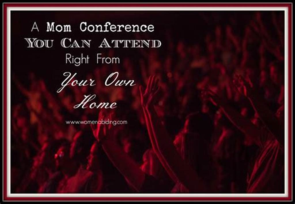 #A #Mom #Conference #You #Can #Attend #Right #From #Your #Homewomen