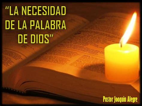 La Necesidad De La Palabra De Dios 03022013