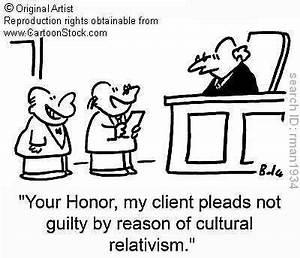 Relativism – ... Cultural Relativism