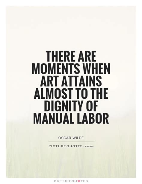 Dignity In Labour Quotes