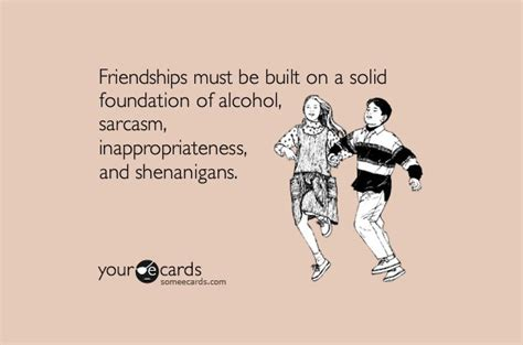 Sarcastic Birthday Quotes For Friends