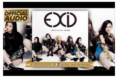 exid ah yeah mp3 download stafaband