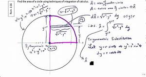 Finding Area Of A Circle Using Calculus Part I  Using