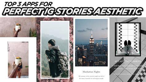 top  apps  perfect instagram stories easy aesthetic