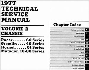 1977 Amc Repair Shop Manual Original Set Of 3 Pacer
