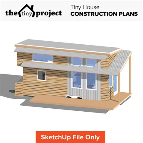 Tiny House Design Construction Guide Ebook Pdf by Tiny Project Sketchup File The Tiny Project Mini