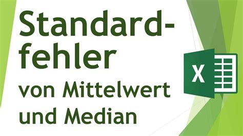 standardfehler des mittelwert median berechnen daten