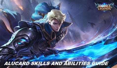 mobile legend alucard mobile legends alucard s skills and abilities guide