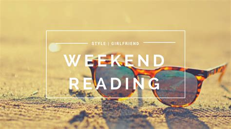 weekend reading style