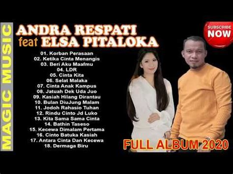 ★ this makes the music download process as comfortable as possible. ANDRA RESPATI feat ELSA PITALOKA Full Album Terbaik ~ Lagu Minang Terbaru 2020 Paling Enak ...