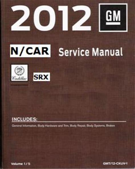 small engine repair manuals free download 2008 cadillac xlr v lane departure warning 2012 cadillac srx factory service manual 4 volume set