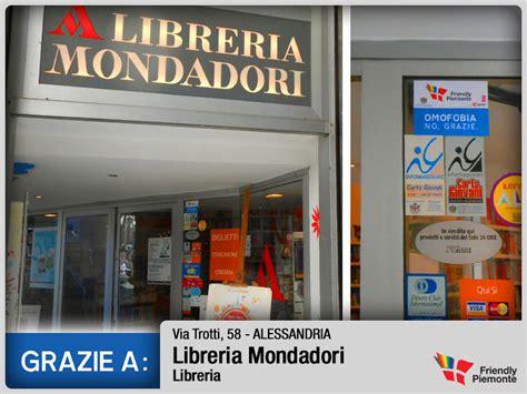 libreria mondadori alessandria friendly piemonte omofobia no grazie associazione quore