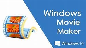 Windows Movie Maker Free Download  U0026 Install - Windows 10  Official Setup