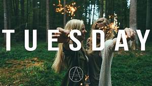 Burak Yeter - Tuesday ft. Danelle Sandoval lyrics - YouTube  Tuesday