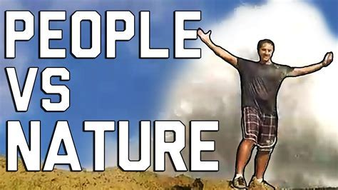 People vs. Nature ? 1Funny.com