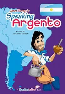 Speaking Argento  Argentine Spanish Dictionary Ebook