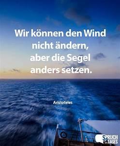 Wir Können Es Nachbauen : zitatforschung wir k nnen den wind nicht ndern aber die segel anders setzen aristoteles ~ Orissabook.com Haus und Dekorationen