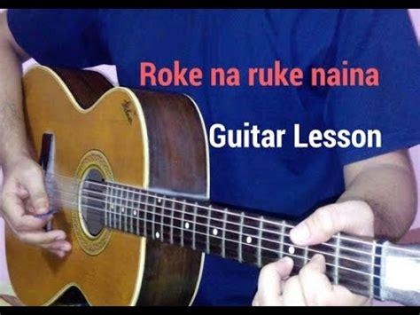 Naina thag lenge guitar lesson