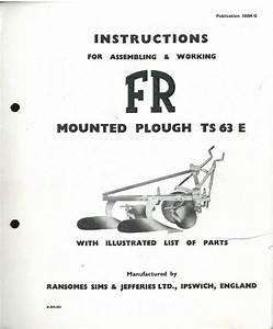 Ransomes Ts63e Mounted Plough Operators Manual With Parts