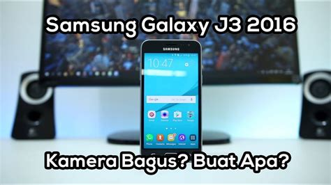 unboxing review samsung galaxy j3 2016 indonesia youtube
