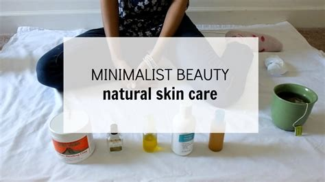 Minimalist Beauty Natural Skin Care Regimen Youtube