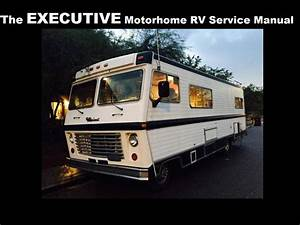 The Executive Motorhome Operations Manuals 415pgs With Rv