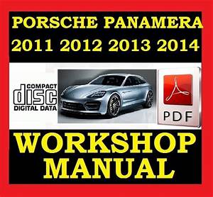 2011 2012 2013 2014 Porsche Panamera V6 V8 Workshop