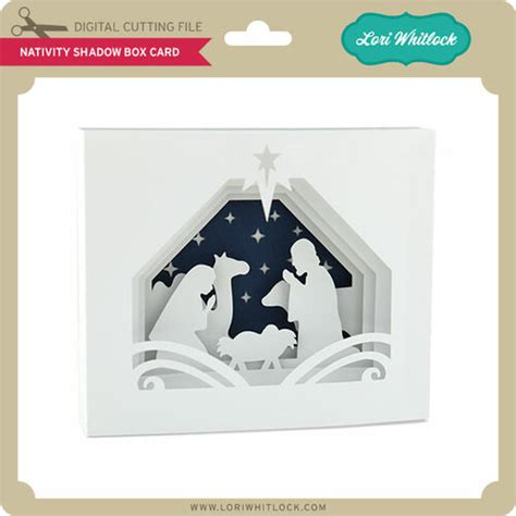 3d svg cut files for handmade gifts, home & party decor. 5x7 Nativity Shadow Box Card - Lori Whitlock's SVG Shop