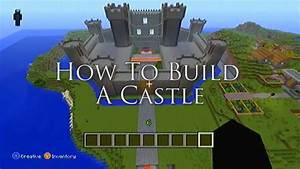 Minecraft Ideas | How To Build A Castle! - YouTube ...