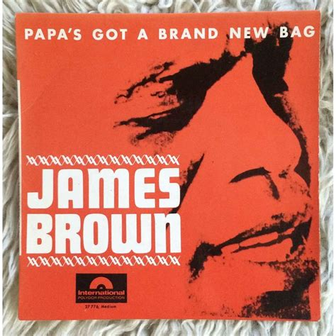 Papa's Got A Brand New Bag +3 By James Brown, Ep With