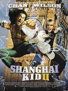 The Shanghai Job Bande Annonce Vf : affiche du film shangha kid ii affiche 1 sur 1 allocin ~ Medecine-chirurgie-esthetiques.com Avis de Voitures
