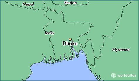 Where Is Dhaka, Bangladesh? / Dhaka, Dhaka Map