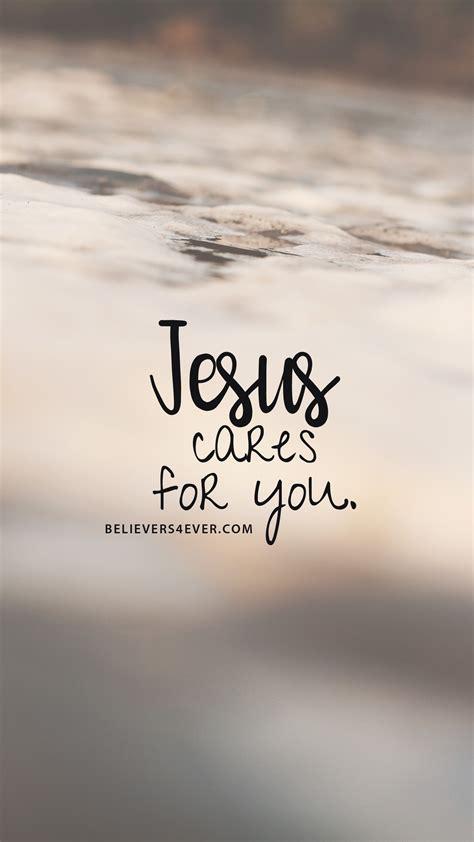 jesus cares   believersevercom